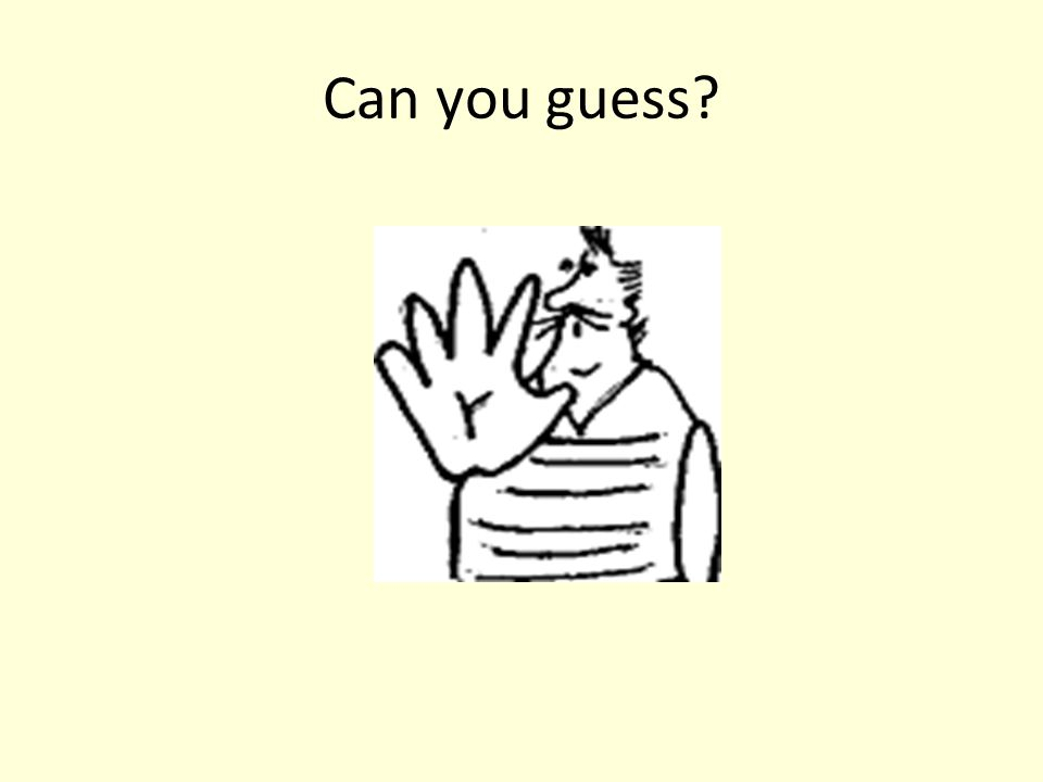 Can you guess?