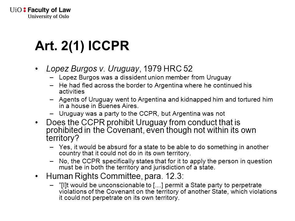 Art. 2(1) ICCPR Lopez Burgos v.