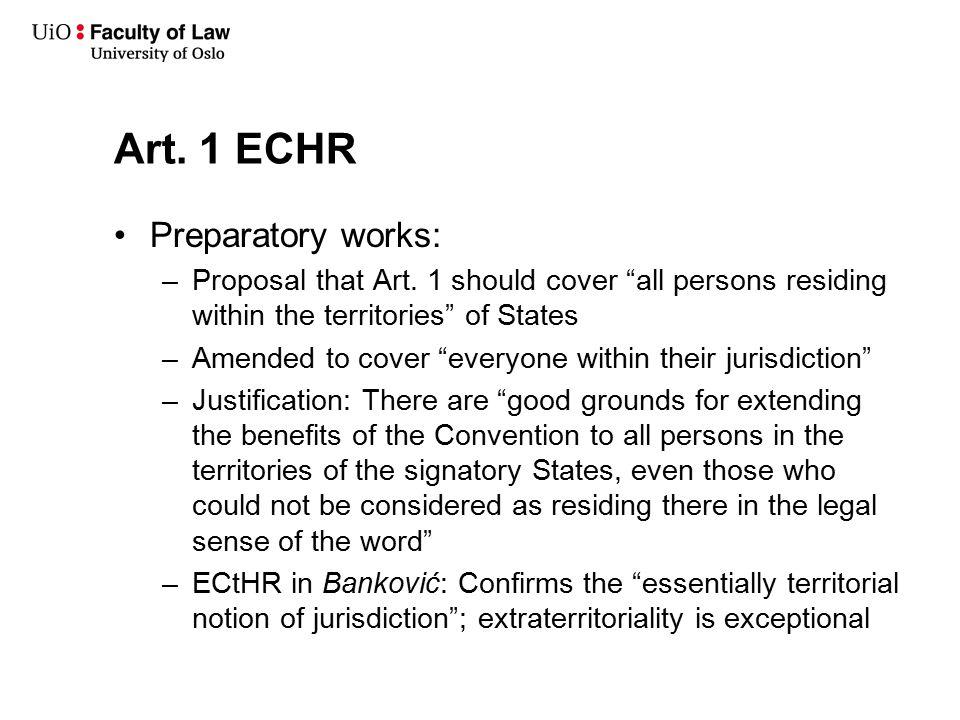 Art. 1 ECHR Preparatory works: –Proposal that Art.