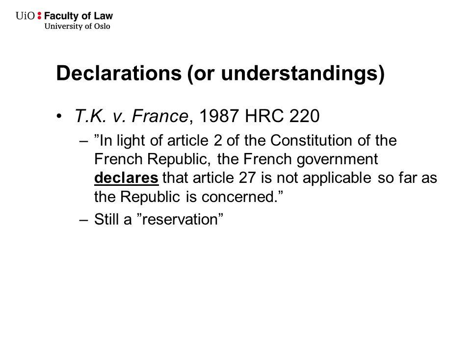 Declarations (or understandings) T.K. v.