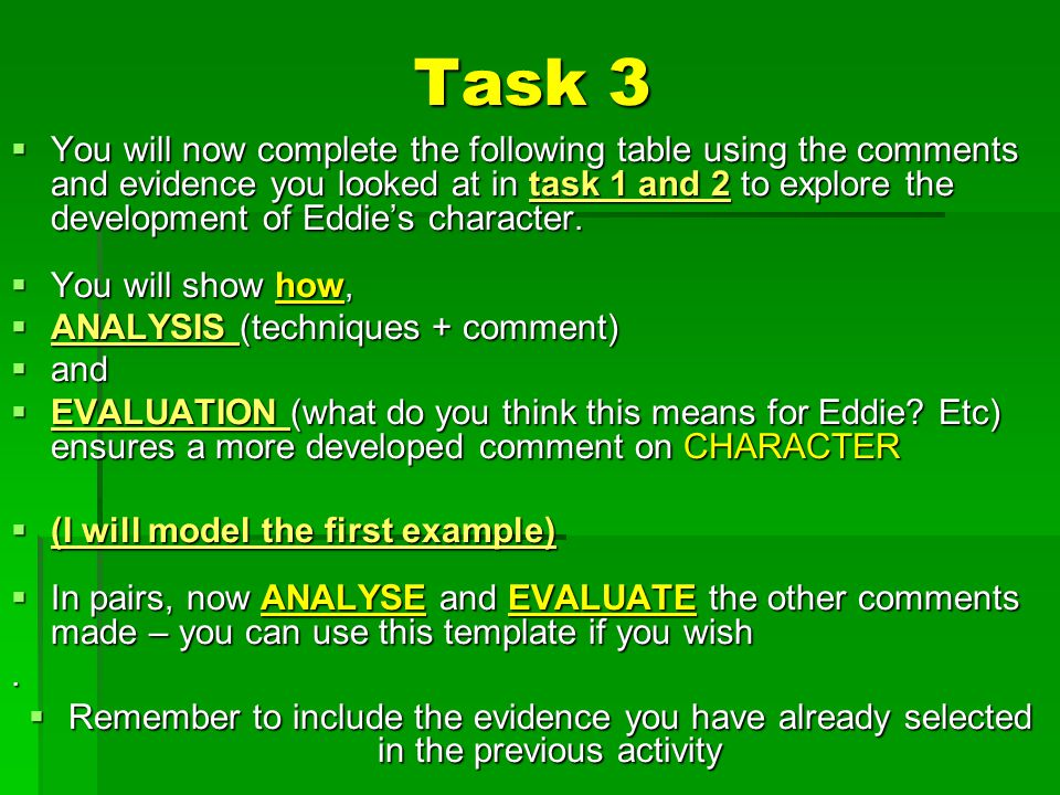 Task 3  You will now complete the following table using the comments and evidence you looked at in task 1 and 2 to explore the development of Eddie's