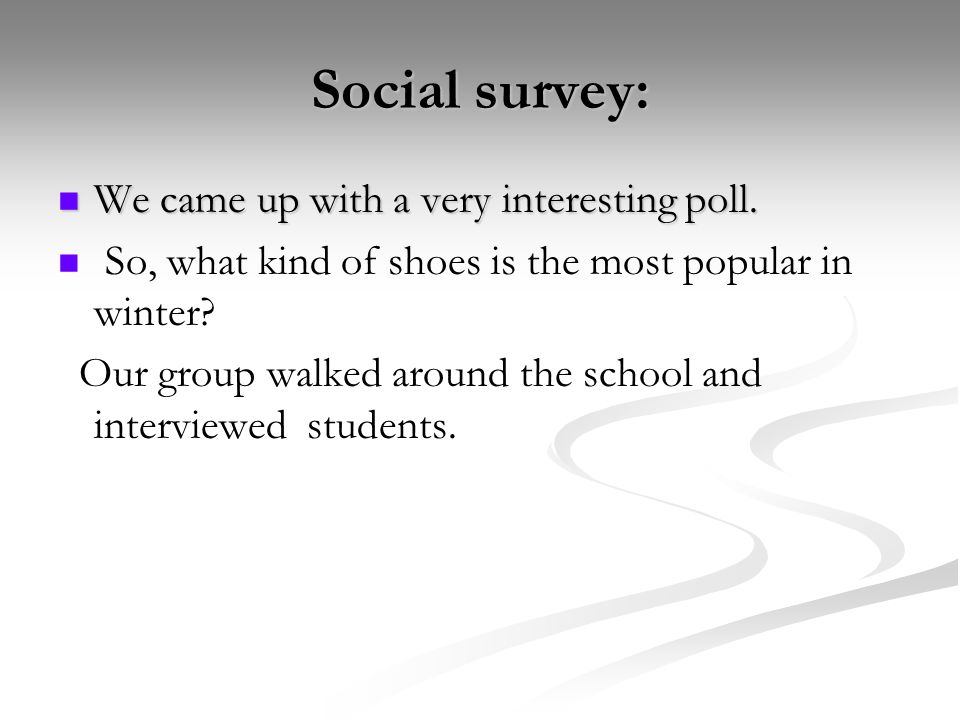 Social survey: We came up with a very interesting poll.