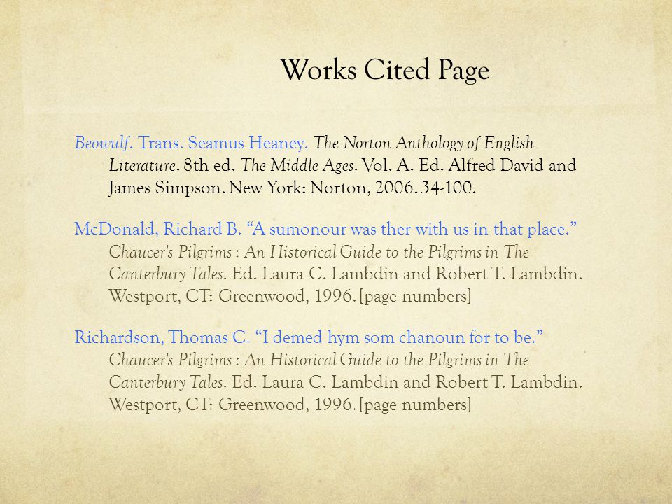 Works Cited Page Beowulf. Trans. Seamus Heaney. The Norton Anthology of English Literature.