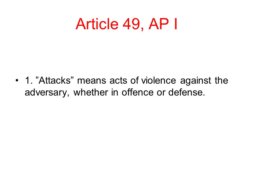Article 49, AP I 1.