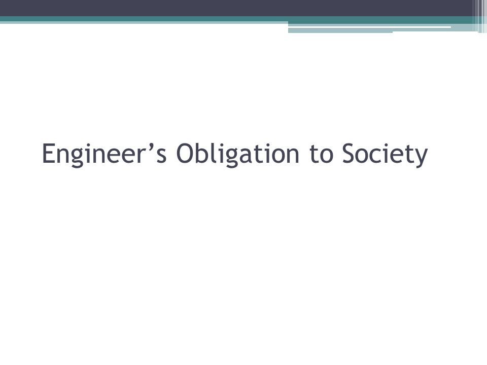 Engineer's Obligation to Society