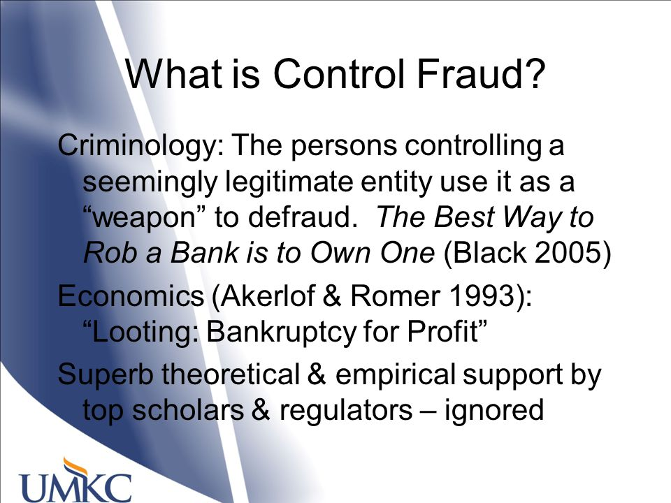 What is Control Fraud.