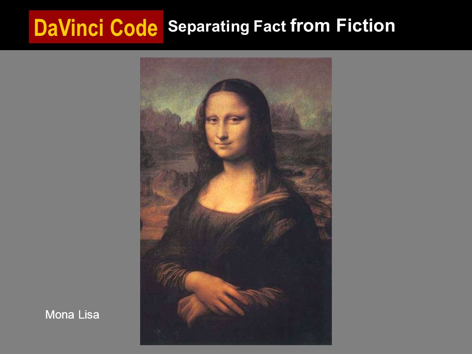 DaVinci Code Separating Fact from Fiction Mona Lisa
