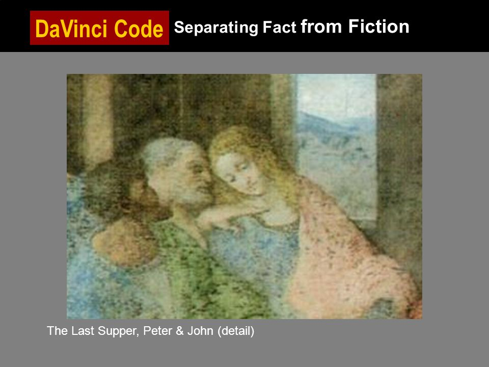DaVinci Code Separating Fact from Fiction The Last Supper, Peter & John (detail)