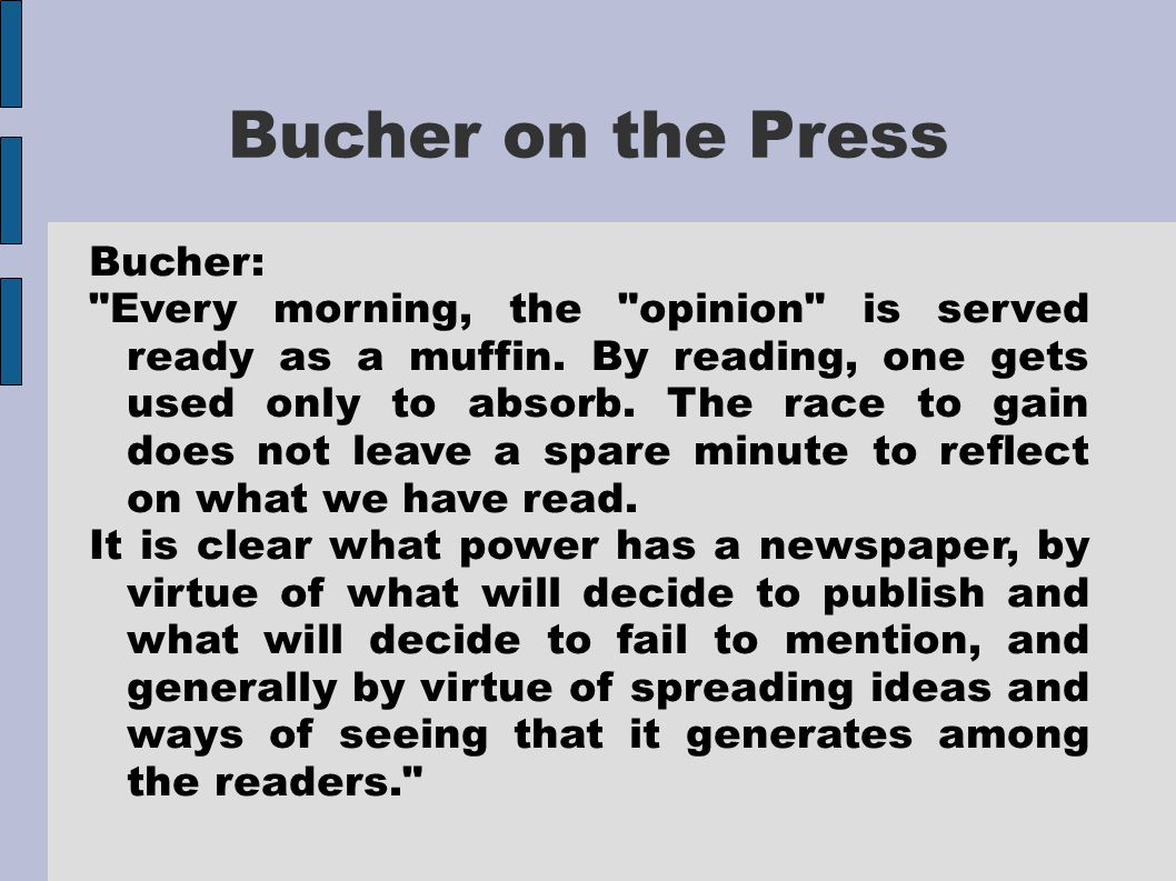 Bucher on the Press Bucher: Every morning, the opinion is served ready as a muffin.