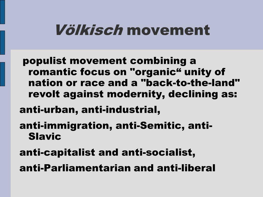 Völkisch movement populist movement combining a romantic focus on
