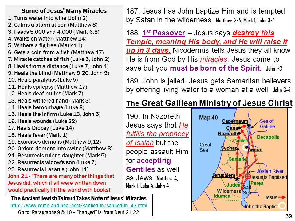 187. Jesus has John baptize Him and is tempted by Satan in the wilderness. Matthew 3-4, Mark 1, Luke 3-4 188. 1 st Passover – Jesus says destroy this