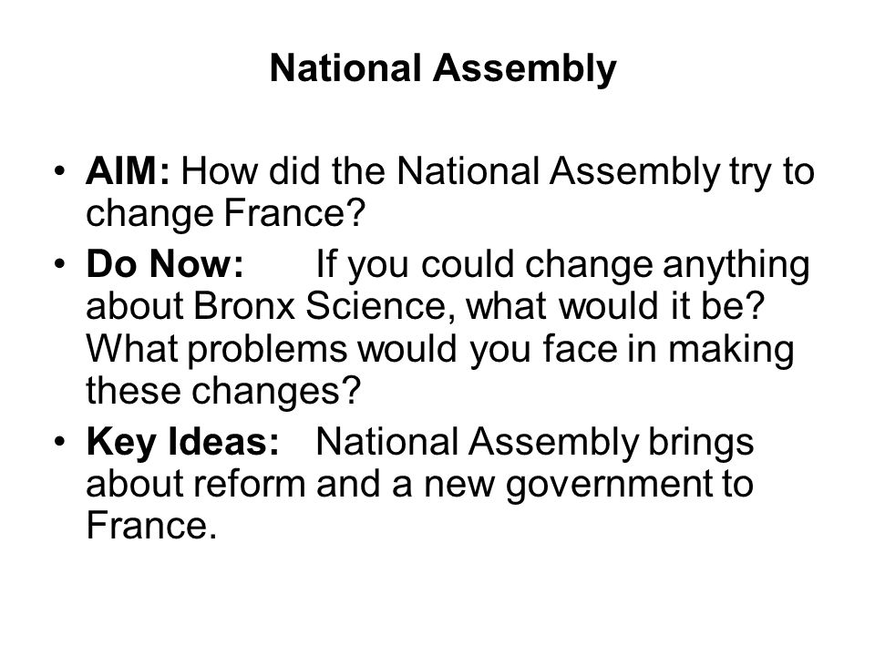 National Assembly AIM: How did the National Assembly try to change France.