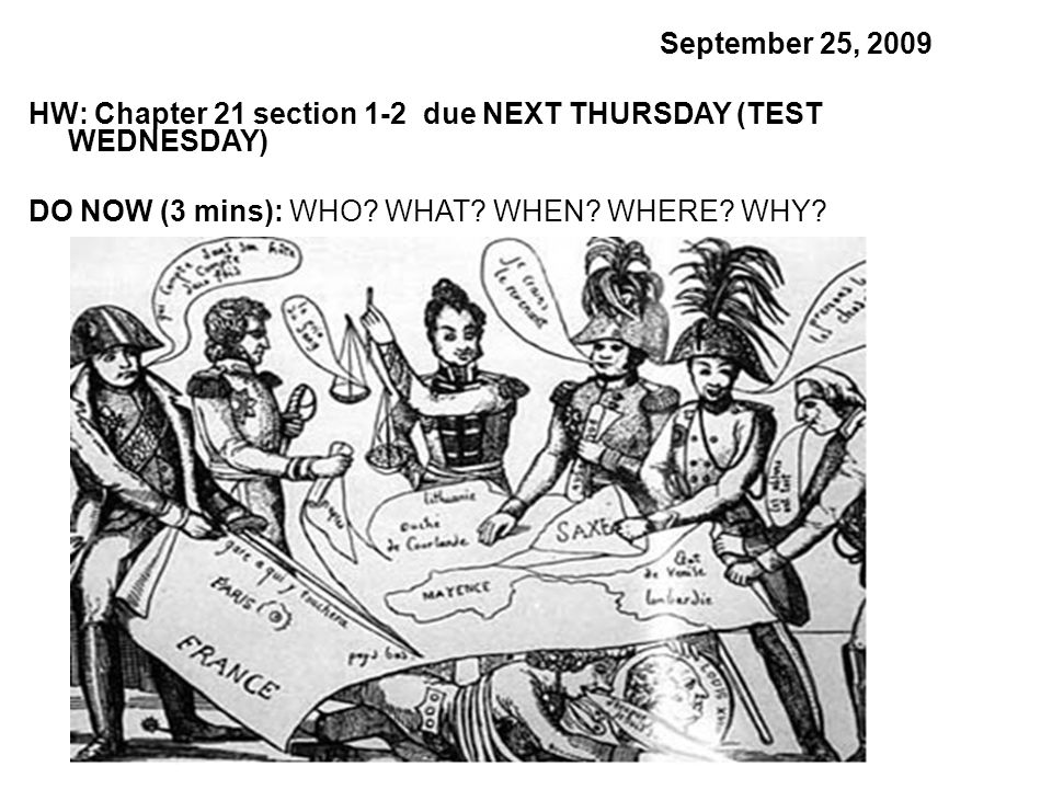 September 25, 2009 HW: Chapter 21 section 1-2 due NEXT THURSDAY (TEST WEDNESDAY) DO NOW (3 mins): WHO.