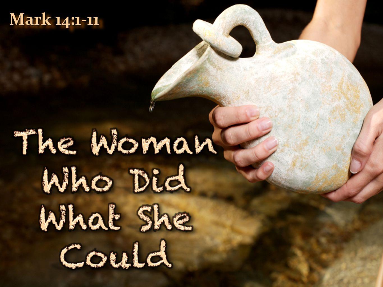 11 Mark 14:1-11