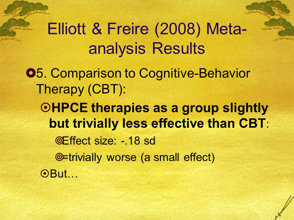 Elliott & Freire (2008) Meta- analysis Results  5.