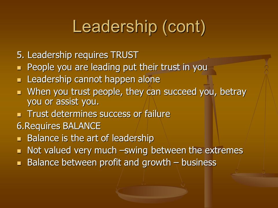 Leadership (cont) 5.