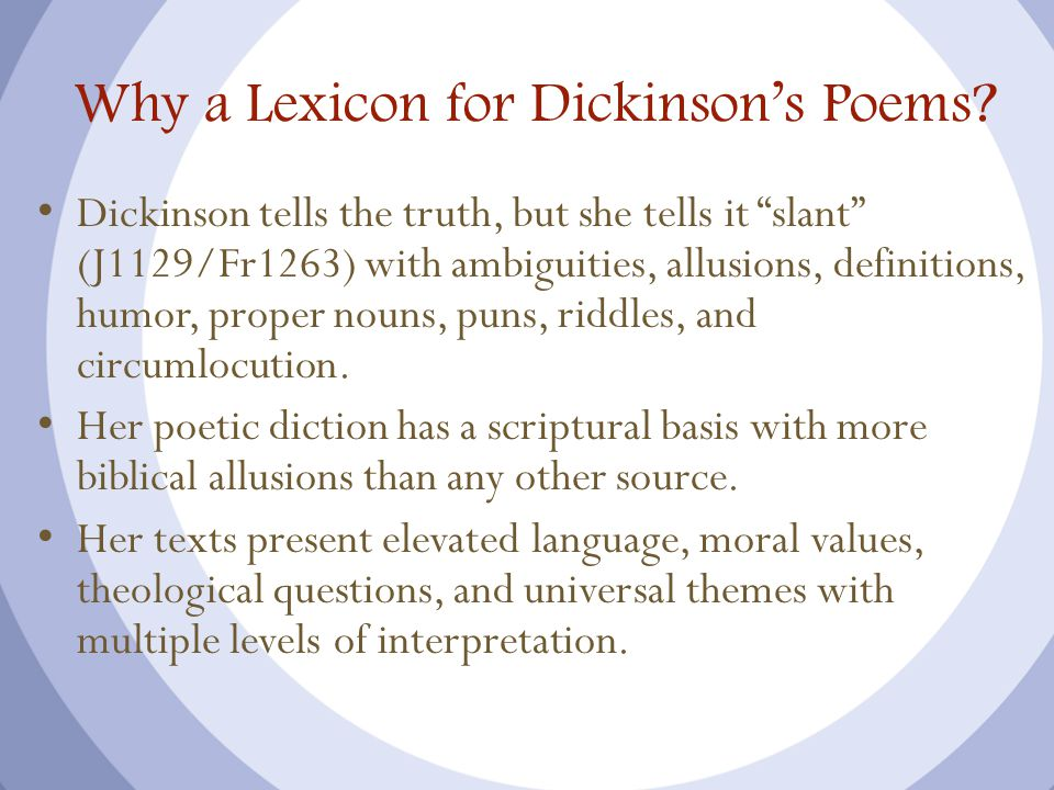Why a Lexicon for Dickinson's Poems.