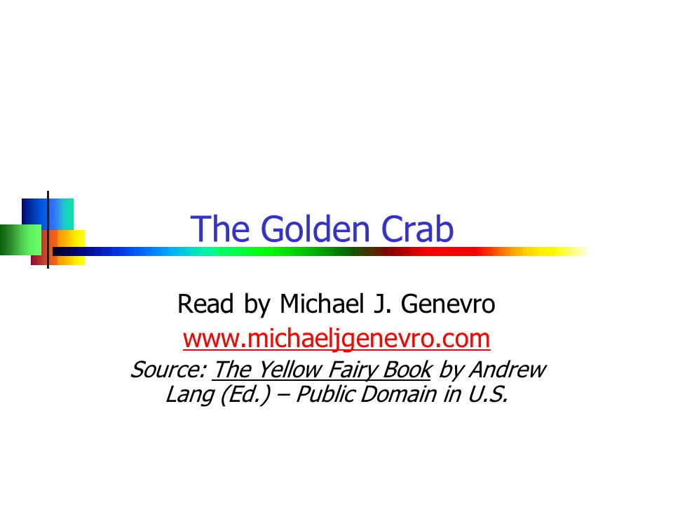 The Golden Crab Read by Michael J.