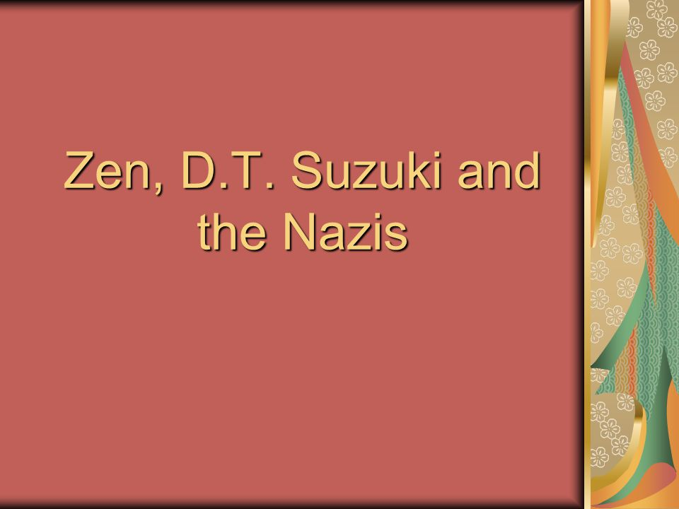 Zen, D.T. Suzuki and the Nazis