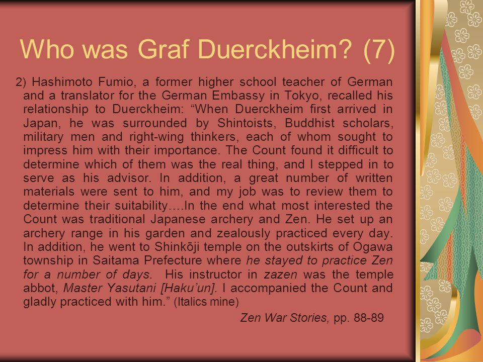 Who was Graf Duerckheim? (7) 2) Hashimoto Fumio, a former higher school teacher of German and a translator for the German Embassy in Tokyo, recalled h