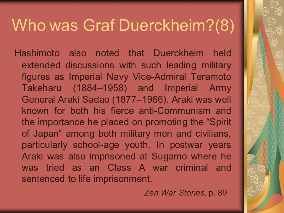 Who was Graf Duerckheim?(8) Hashimoto also noted that Duerckheim held extended discussions with such leading military figures as Imperial Navy Vice-Ad