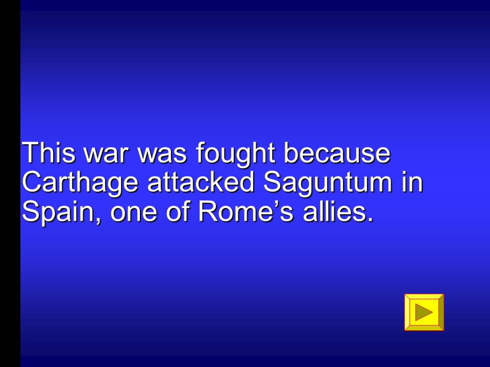 What was the 1st Punic War? 100