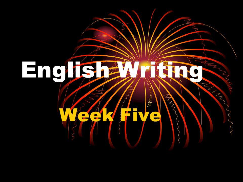 English Writing Week Five