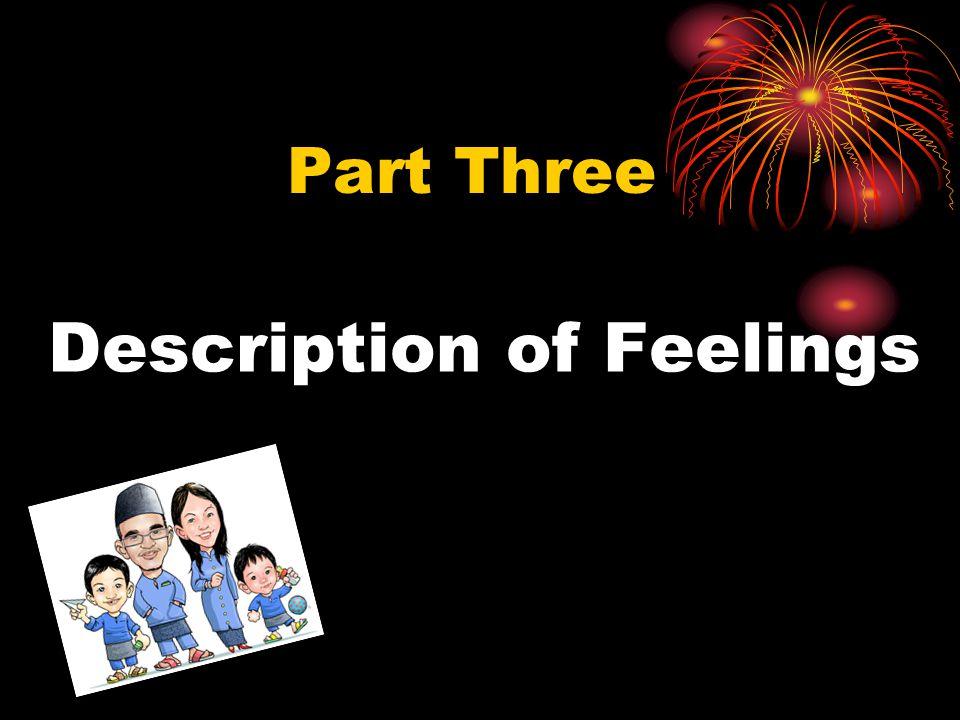 Description of Feelings Part Three