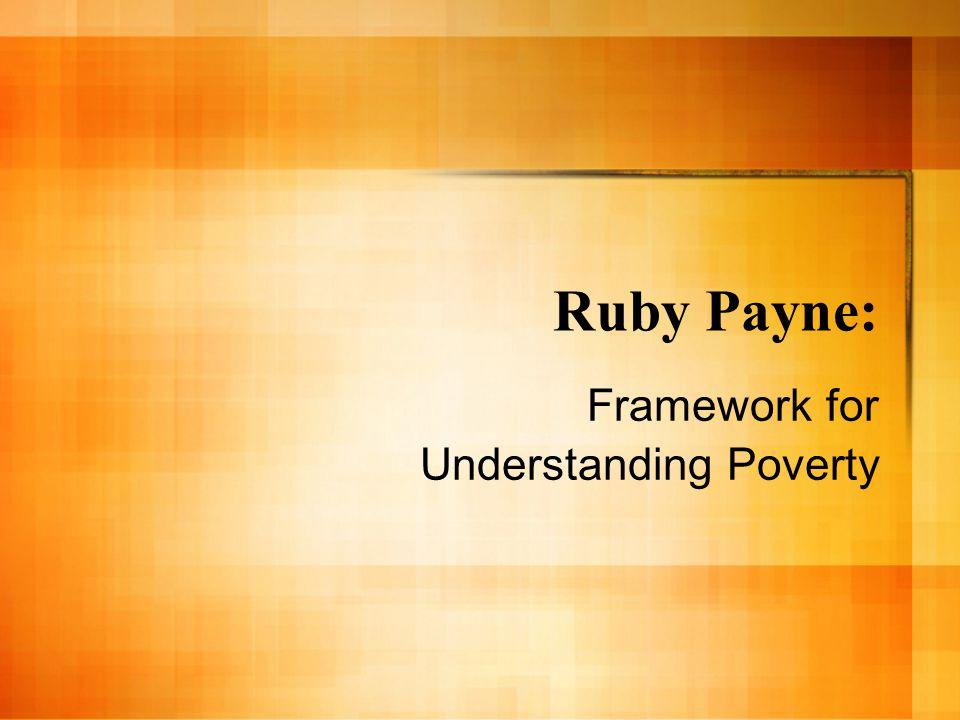 Ruby Payne: Framework for Understanding Poverty