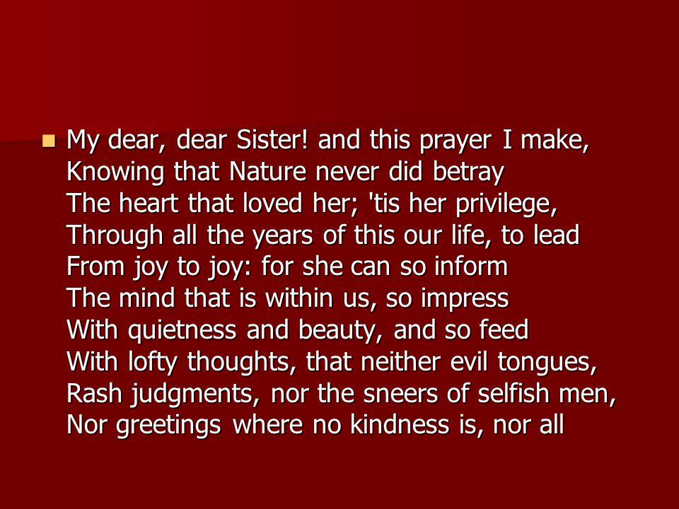 My dear, dear Sister.