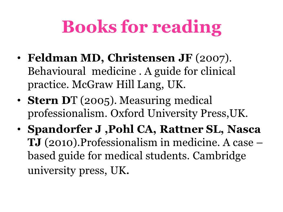 Books for reading Feldman MD, Christensen JF (2007).