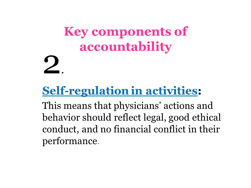 Key components of accountability 2.