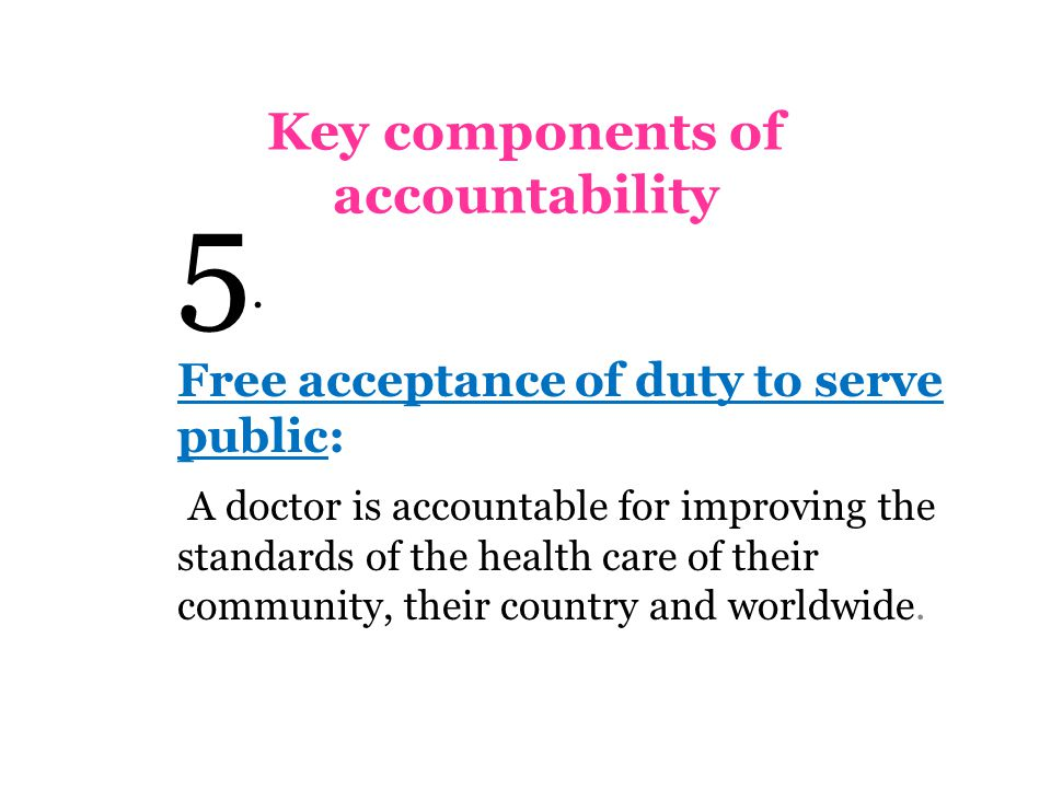 Key components of accountability 5.