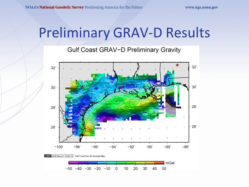 Preliminary GRAV-D Results