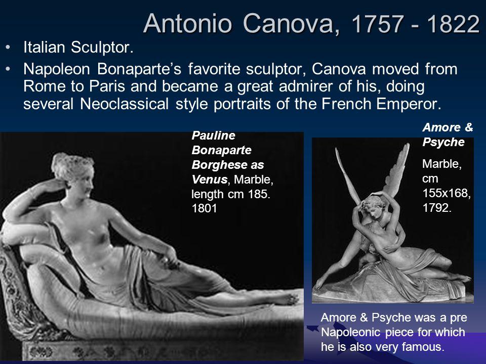 Antonio Canova, 1757 - 1822 Italian Sculptor.