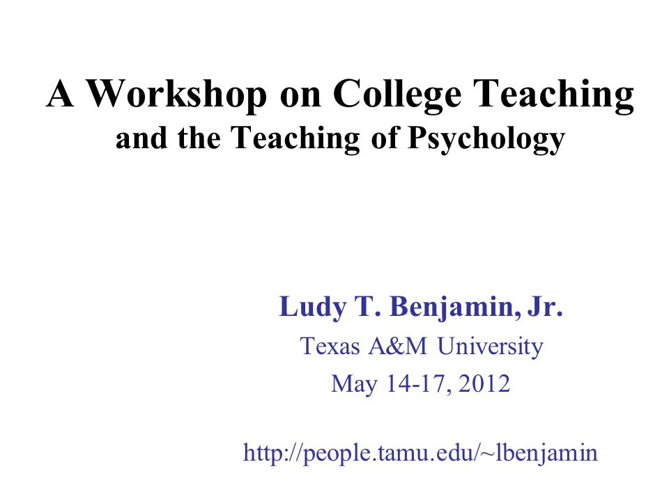 Teaching Workshop 2012 Teaching of Psych books bibliography Goals article (2005) Goals questionnaire Lecture chapter (2002) Active learning lecture Active learning chapter (1993) Aggression article (1985) Aggression questionnaire Personality exercise (1983) Answer changing article (1984) Writing exercises in psychology bibliography Teaching large classes bibliography PowerPoints for this workshop