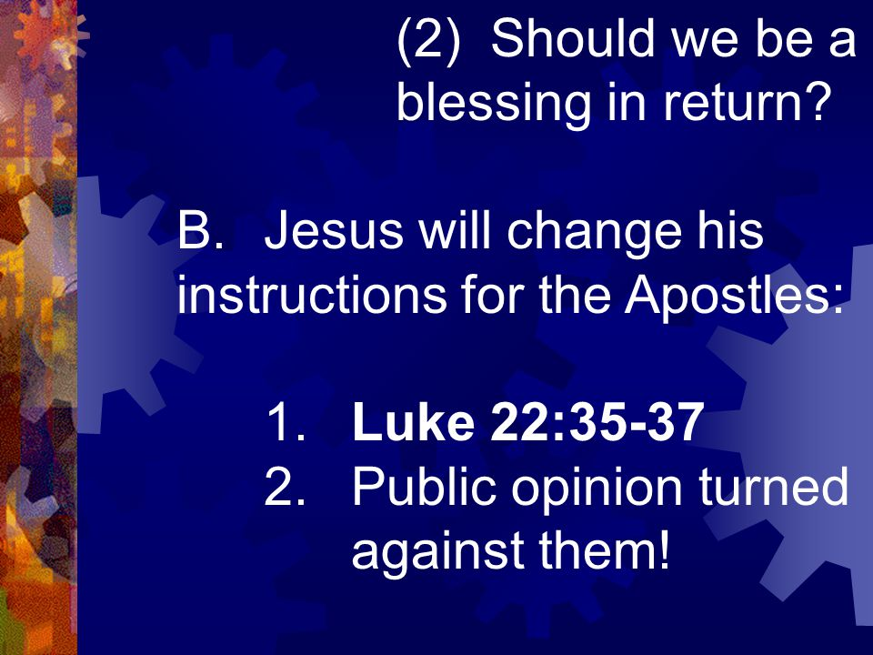 (2) Should we be a blessing in return.