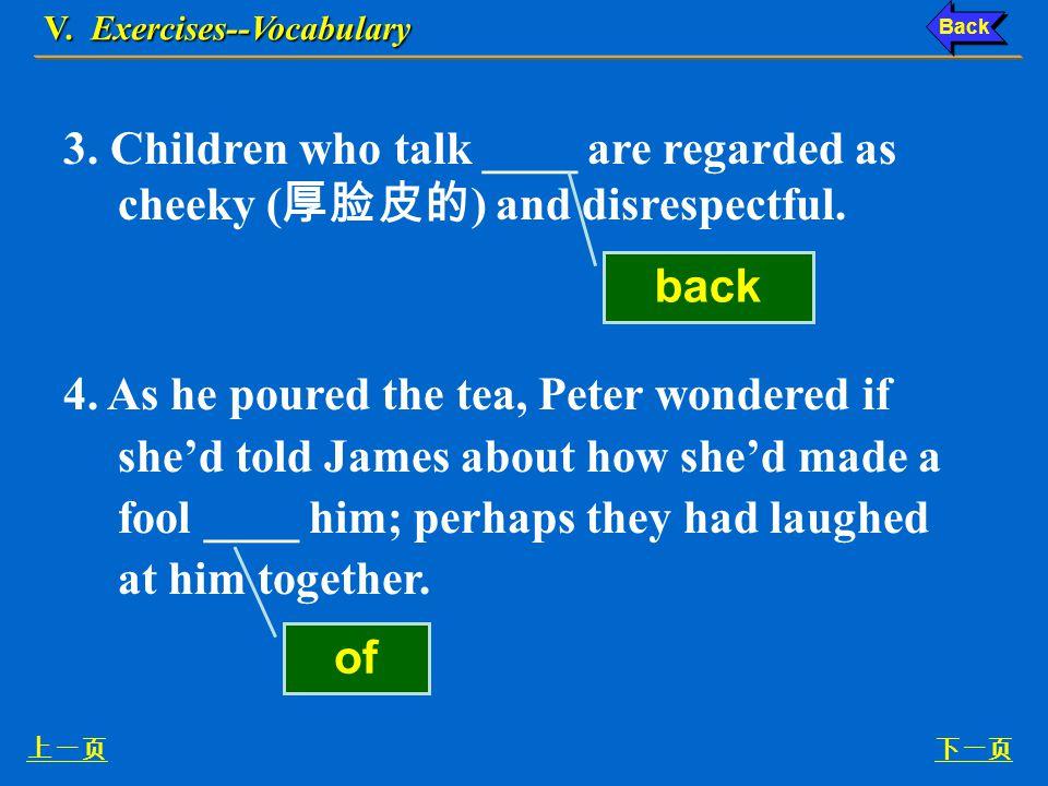 Ex. IV, p. 67 《读写教程 IV 》 : Ex. IV, p. 67 V. Exercises--Vocabulary 下一页 IV.