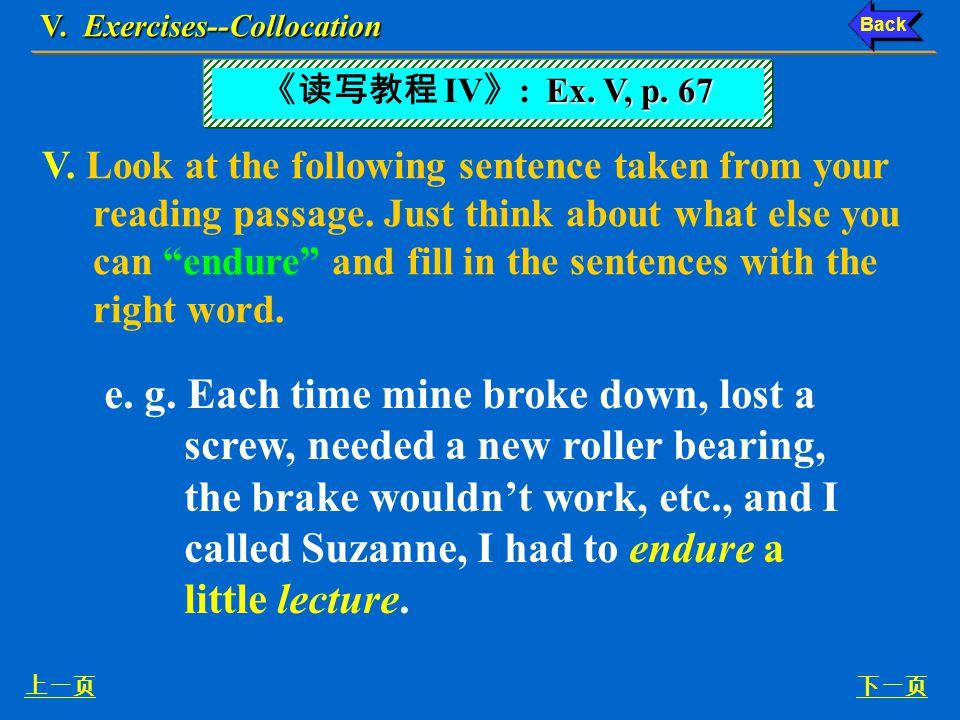 V. Exercises--Vocabulary 下一页上一页 7.