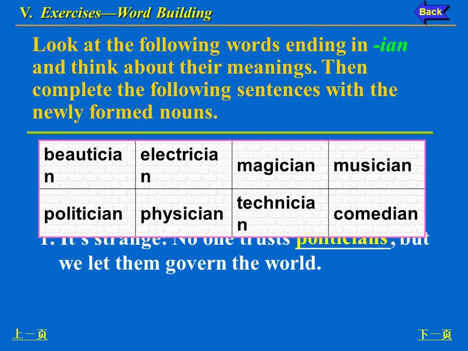 Ex. VII, p. 68 《读写教程 IV 》 : Ex. VII, p. 68 V. Exercises—Word Building 下一页 VII.