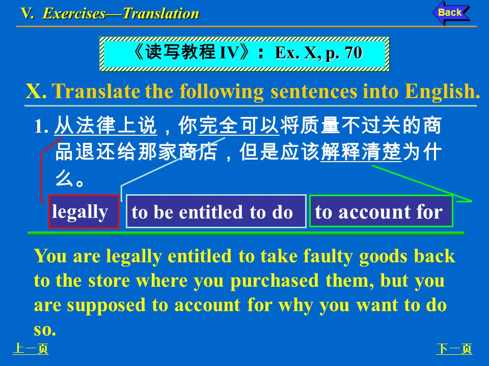 V. Exercises—Structure 下一页上一页 4. We feel sorry but we have to inform you that we are unable to offer you employment. (regret) We regret to inform you