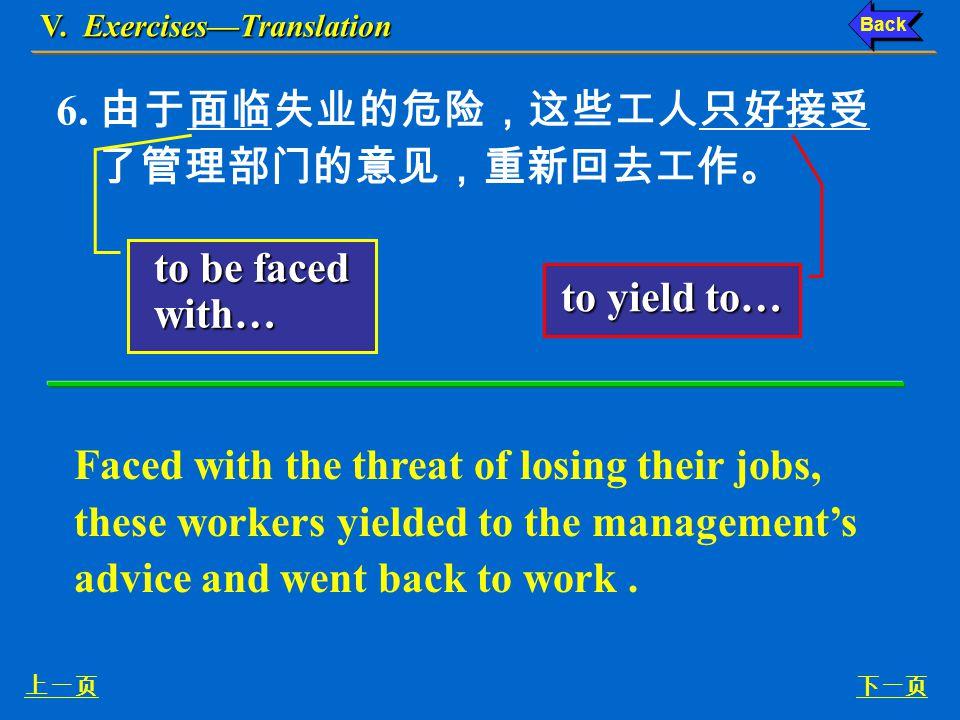 V. Exercises—Translation 下一页上一页 5.