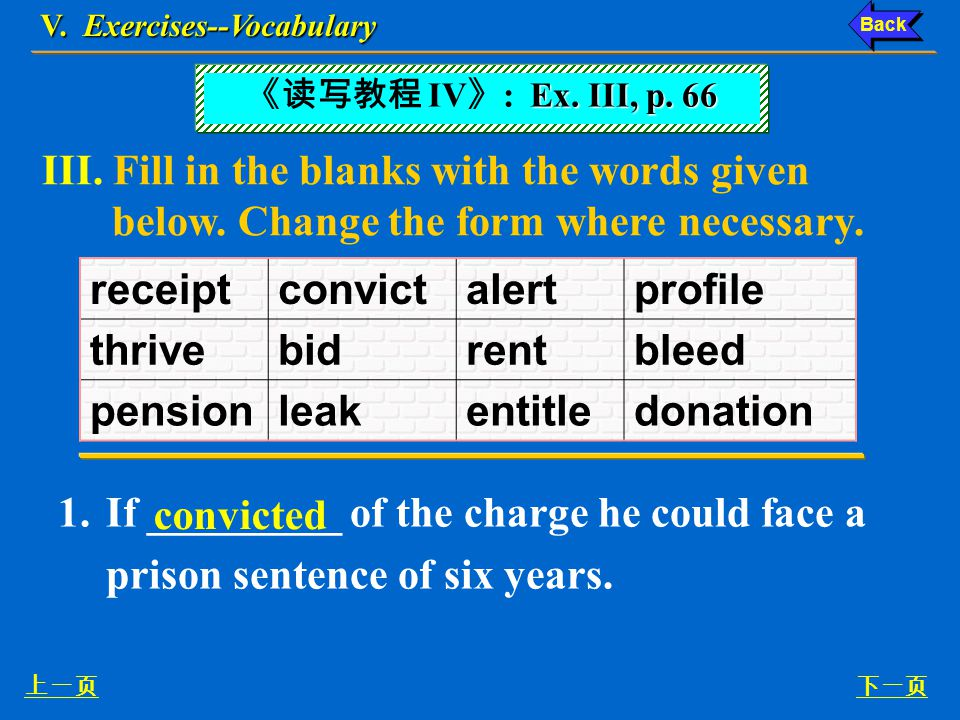 V.Exercises—Word Building 下一页上一页 2.