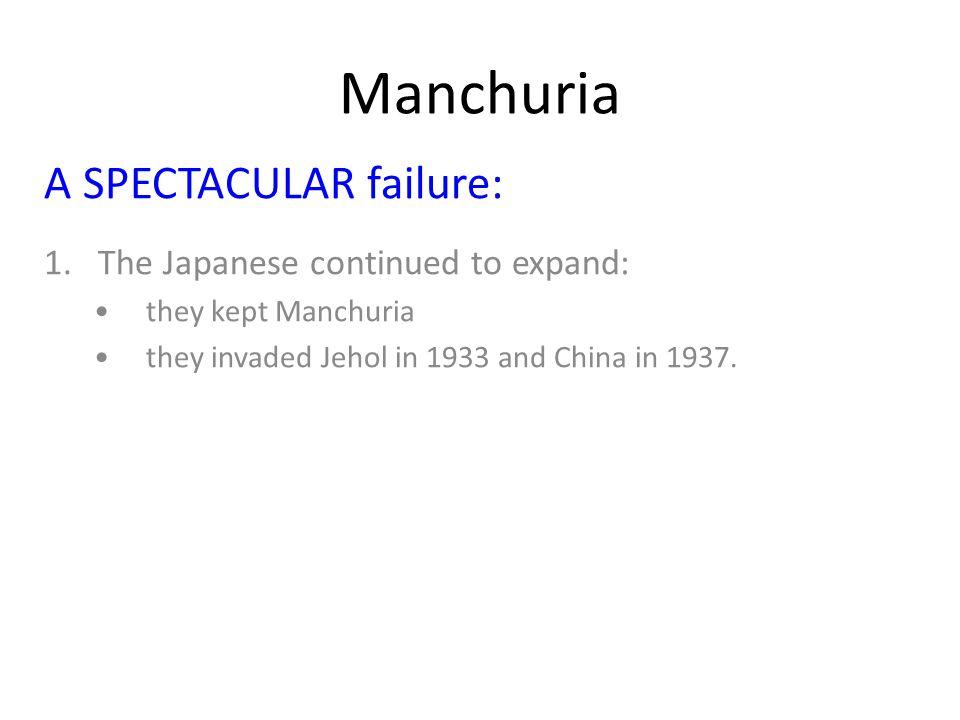 Manchuria A SPECTACULAR failure: 2.