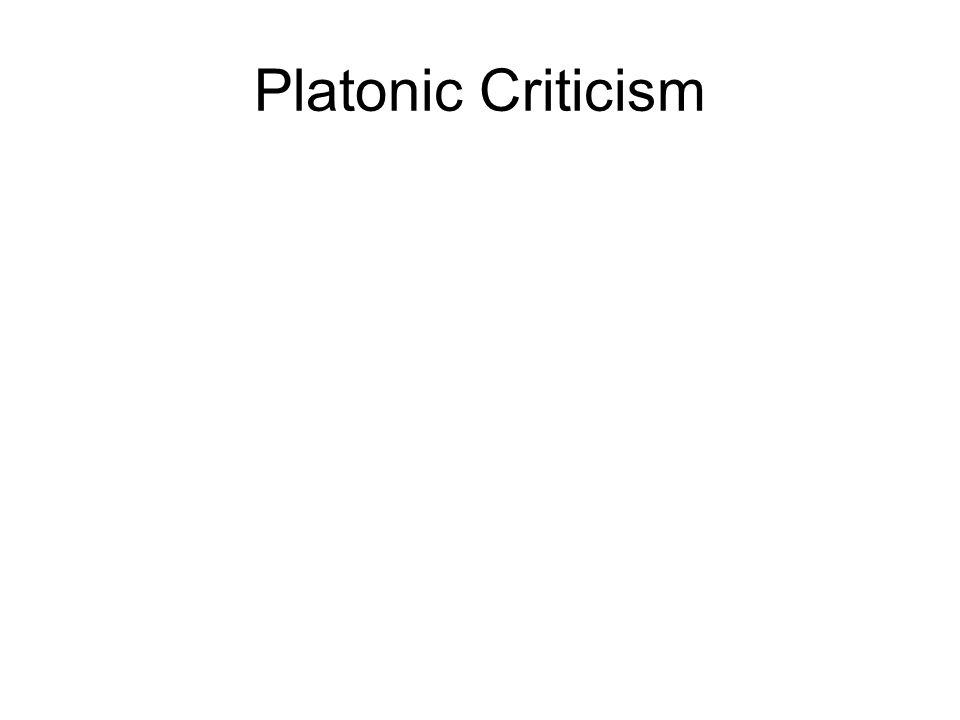 Platonic Criticism