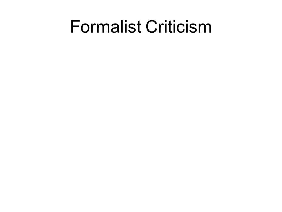 Formalist Criticism