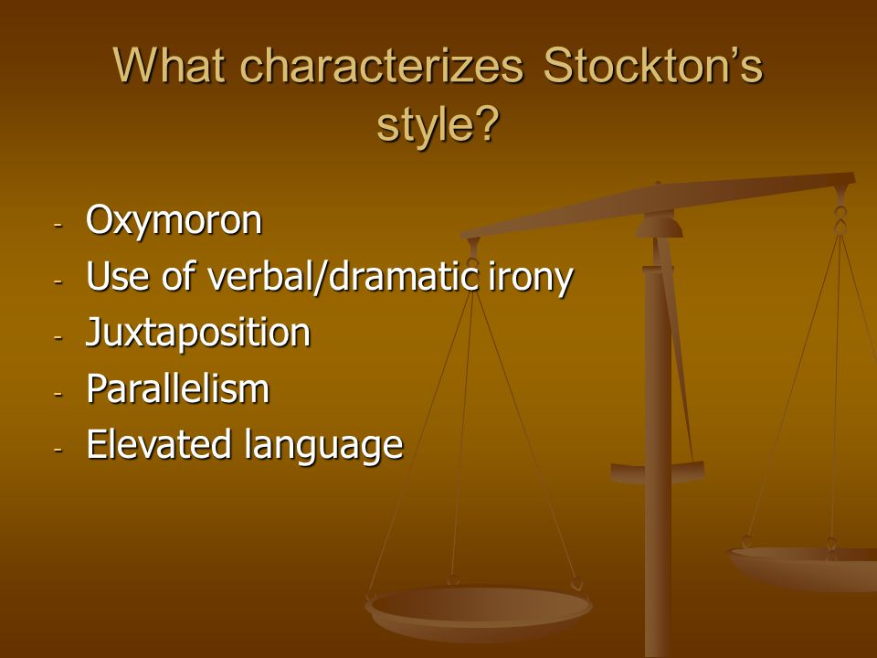 What characterizes Stockton's style.