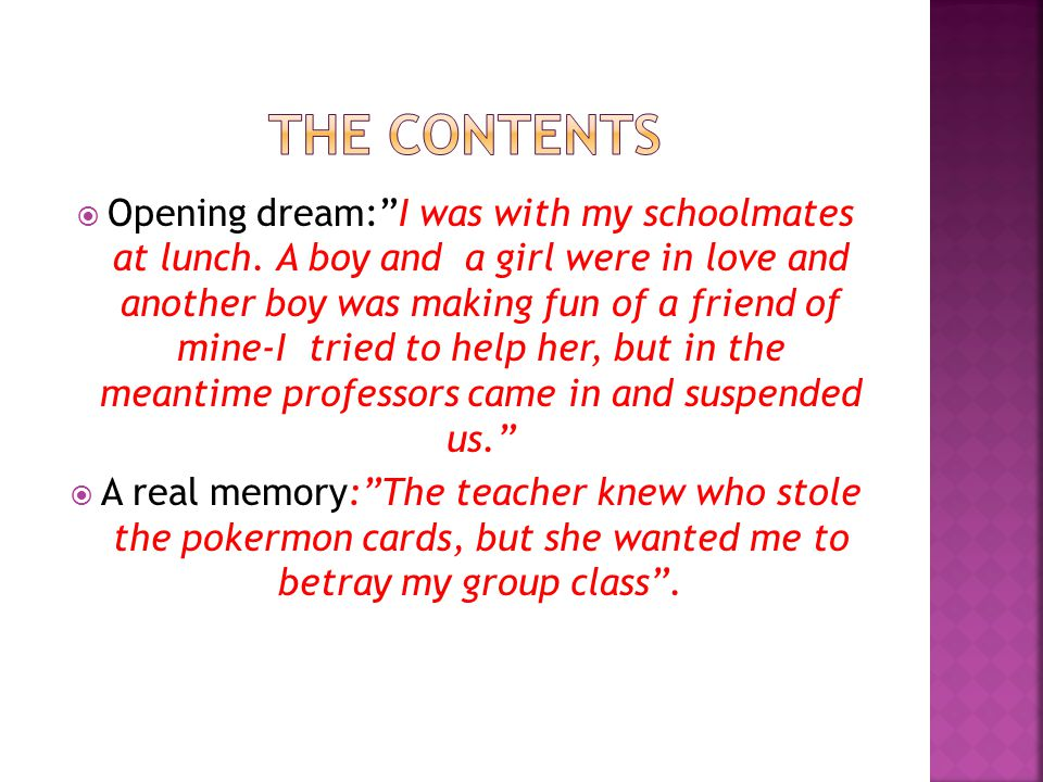  Opening dream: I was with my schoolmates at lunch.