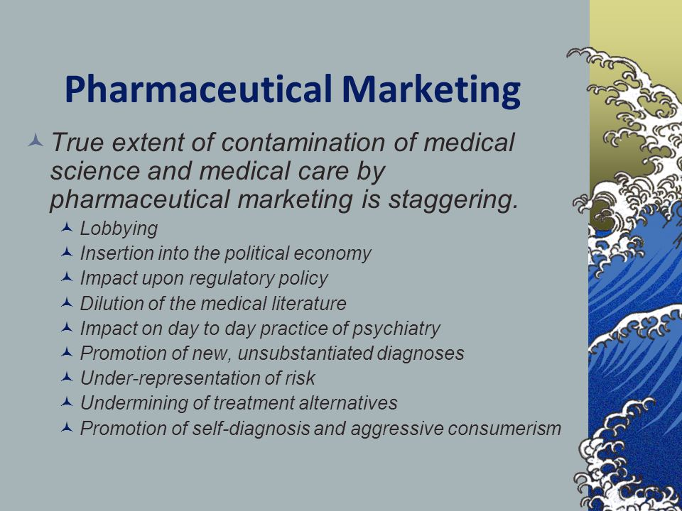 Pharmaceutical Marketing True extent of contamination of medical science and medical care by pharmaceutical marketing is staggering. Lobbying Insertio
