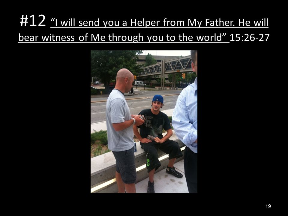 #12 I will send you a Helper from My Father.